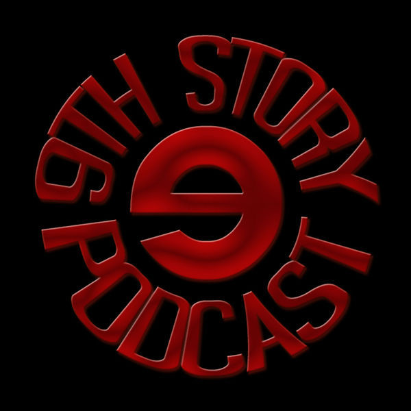 9th Story Podcast